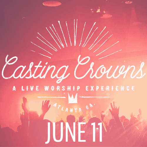 Casting Crowns – June 11, 2016